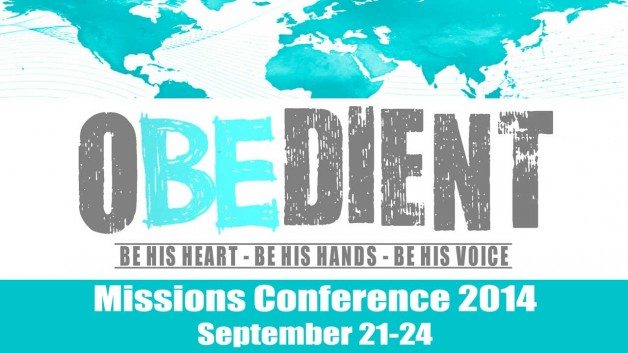 OBEDIENT: Missions Conference 2014