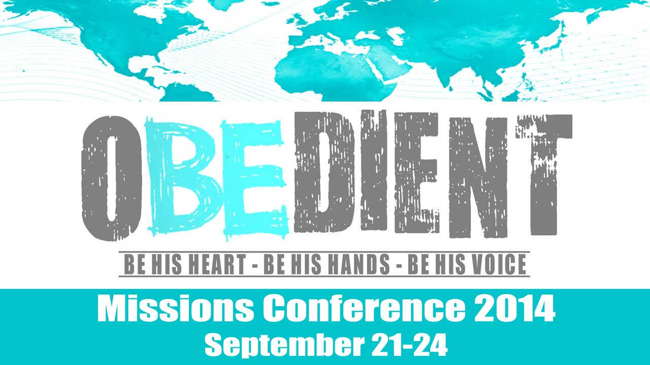 OBEDIENT: Missions Conference 2014 | Connect Church